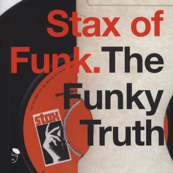 Stax Of Funk - The Funky Truth 1968-73