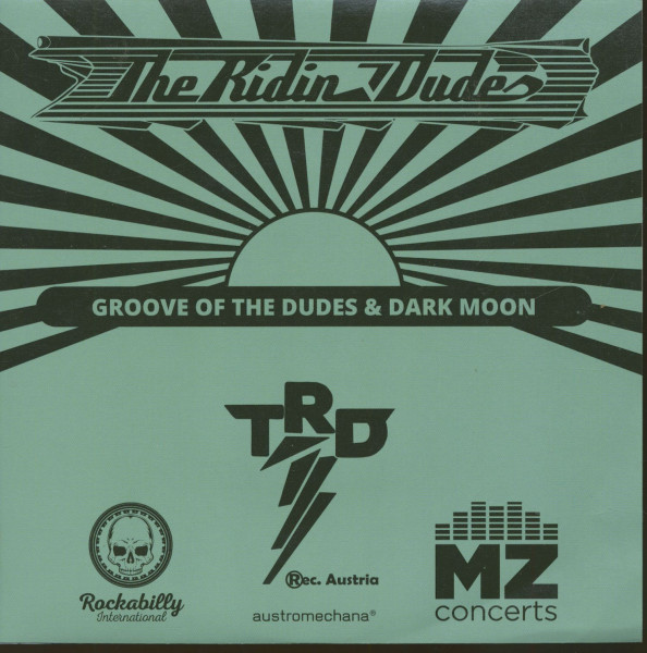 Groove Of The Dudes b-w Dark Moon (7inch, 45rpm, PS, SC)