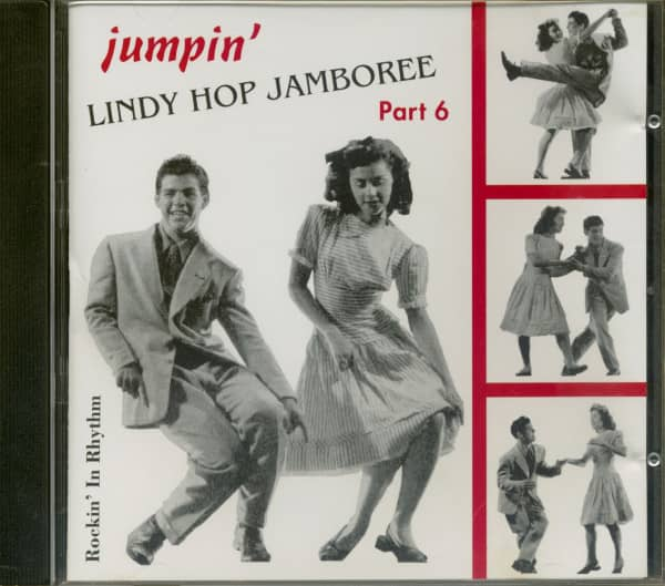 Lindy Hop Jamboree Vol.6 - Jumpin' - Rockin' In Rhythm (CD)