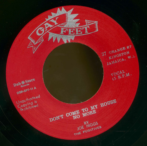 Joe Higgs, Don't Come To My House No More - The Conquerors, Listen To Me Baby (7inch, 45rpm, BC, CS)