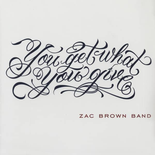 Zac Brown Band Lp You Get What You Give 2 Lp Bear