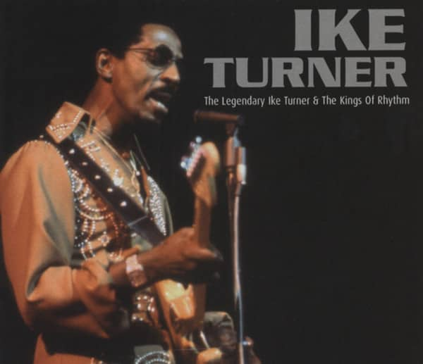 The Legendary Ike Turner & The Kings Of Rhythm (CD)