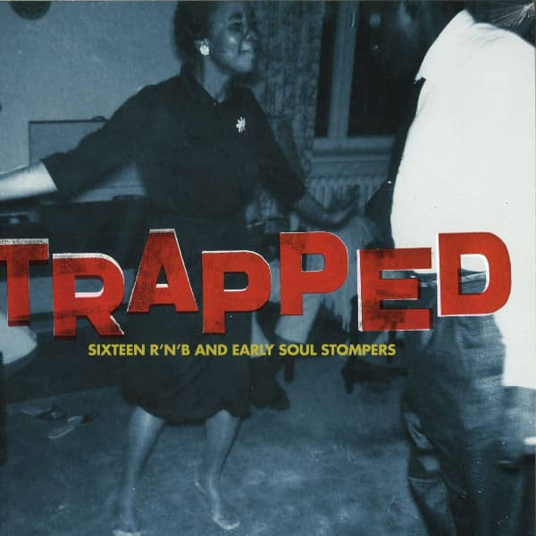 Trapped - 16 R&B and Early Soul Stompers