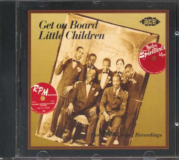 Get On Board Little Children - The Modern Gospel Recordings (CD)