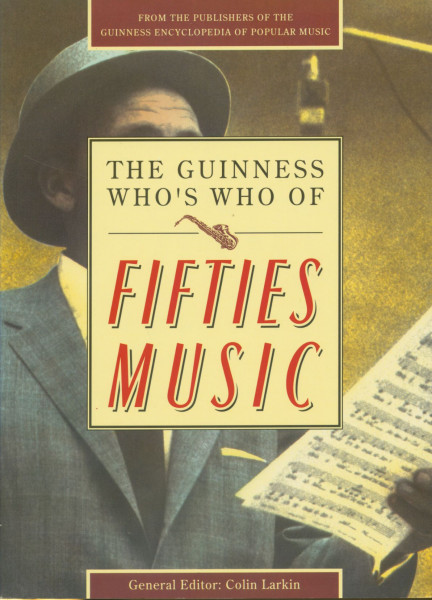 Who's Who Of Country Music - The Guinness Who's Who of Fifties Music by Colin Larkin