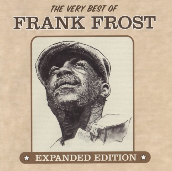 Very Best Of Frank Frost