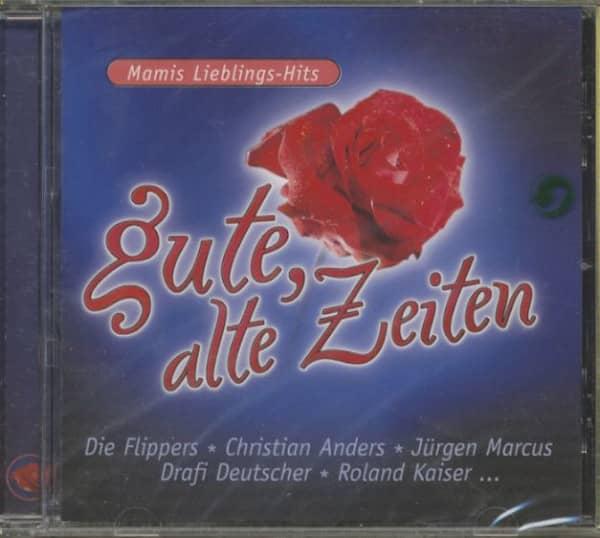 Gute, alte Zeiten - Mamis Lieblings-Hits (CD)