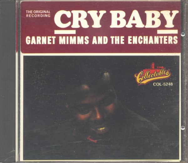 Garnet Mimms & The Enchanters - Cry Baby (CD)