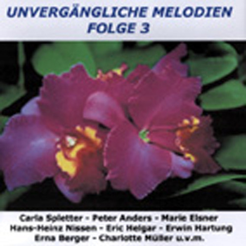 Vol.3, Unvergängliche Melodien