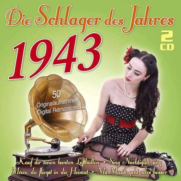 Die Schlager des Jahres 1943 (2-CD)