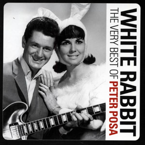 White Rabbit - The Very Best Of Peter Posa