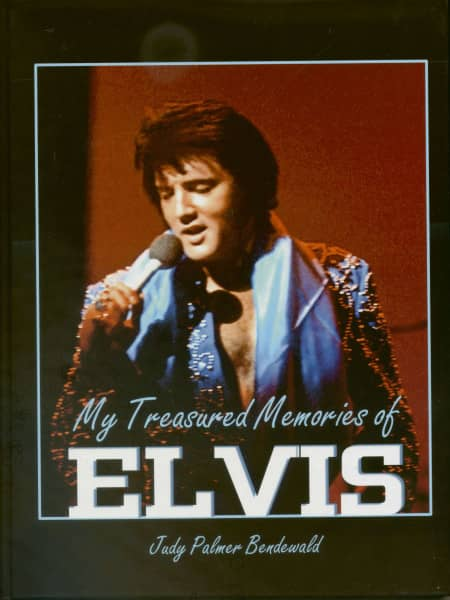My Treasured Memories of Elvis