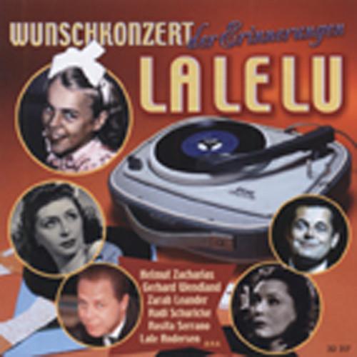La Le Lu - Wunschkonzert der Erinnerungen