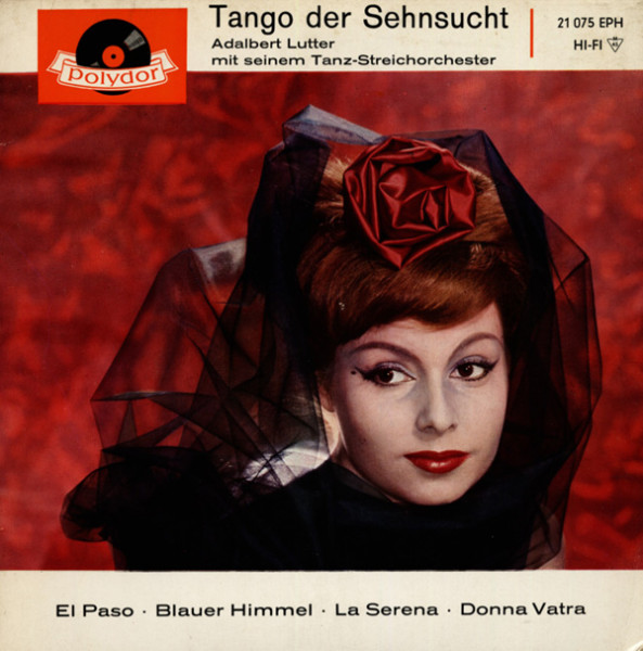 Tango der Sehnsucht 7inch, 45rpm, EP, PS