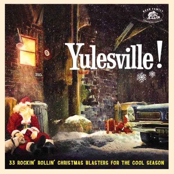 Yulesville! - 33 Rockin' Rollin' Christmas Blasters For The Cool Season (CD)