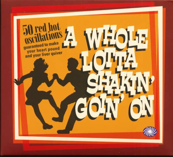 A Whole Lotta Shakin' Goin' On (2-CD)