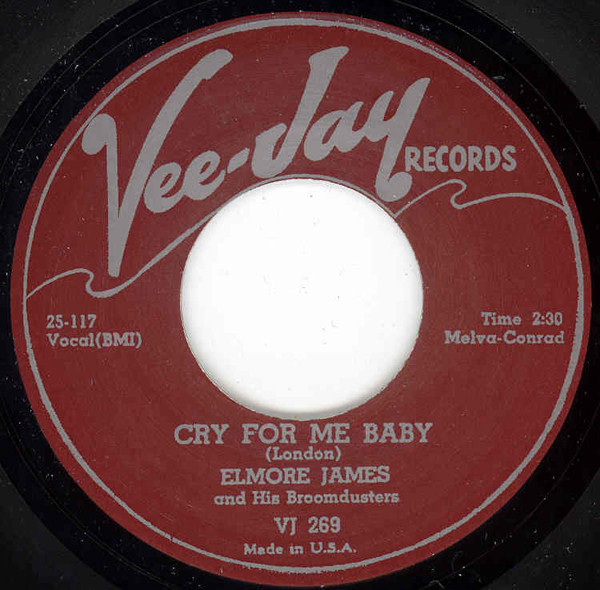 Cry For Me Baby b-w Take Me Where You Go 7inch, 45rpm