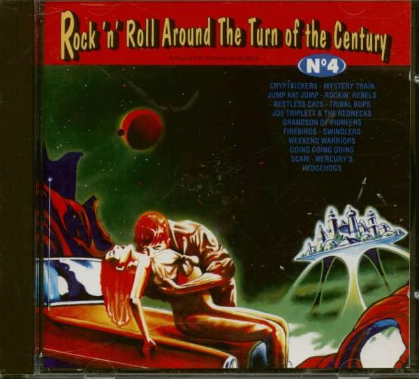 Rock'n'Roll Around The Turn Of Century Vol.4 (CD)