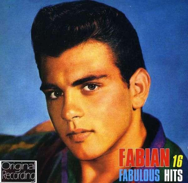 Fabian - 16 Fabulous Hits