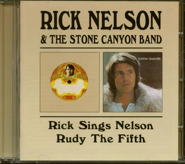 Rick Nelson &ampamp; The Stone Canyon Band: Rick Sings Nelson - Rudy The Fifth (CD)