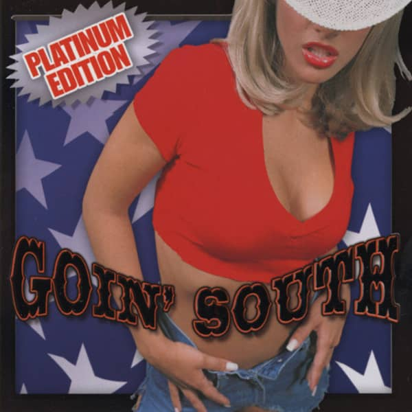 Goin' South - Platinum Edition