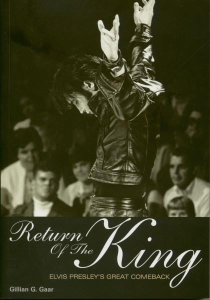 Return of the King: Elvis Presley's Great Comeback by Gillian G. Gaar