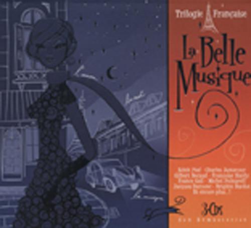 La Belle Musique - Trilogie Francaise (3-CD)