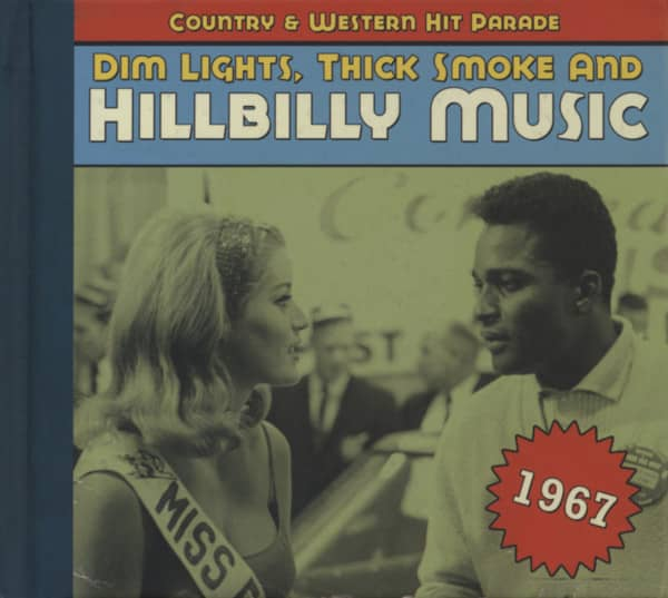 1967 - Dim Lights, Thick Smoke And Hillbilly Music