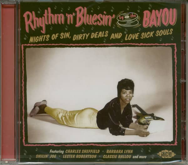 Rhythm 'n' Bluesin' By The Bayou - Nights Of Sin, Dirty Deals And Love Sick Souls (CD)