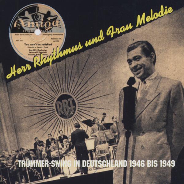 Herr Rhythmus und Frau Melodie - Trümmerswing
