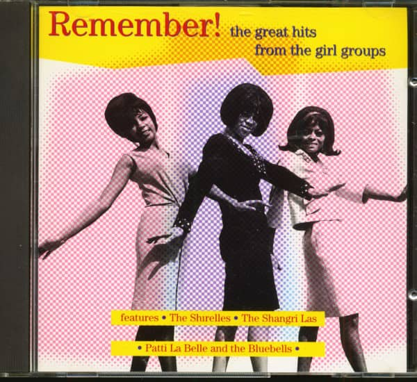 Remember! The Great Hits From The Girl Groups (CD)