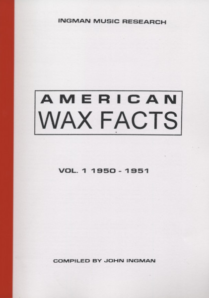 American Wax Facts - John Ingman: Vol.1 1950-51
