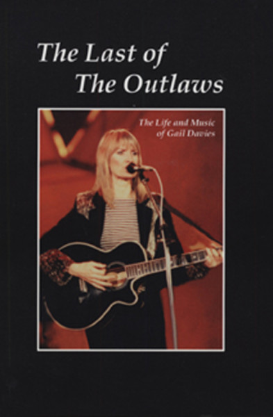 The Last Of The Outlaws - Life & Music (Book & CD)