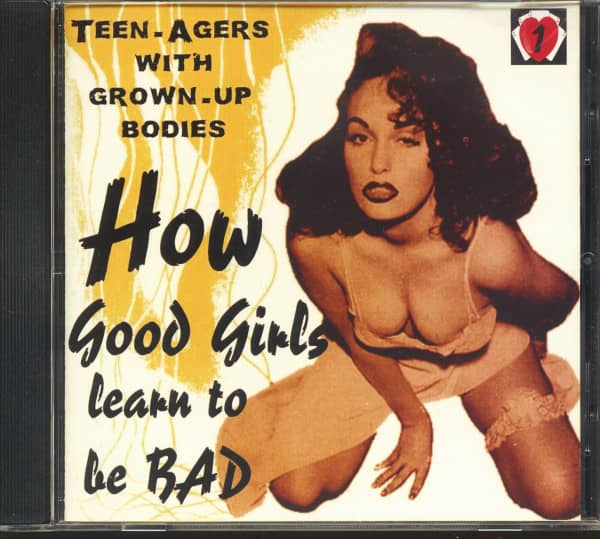 How Good Girls Learn To Be Bad - Part 1 (CD)