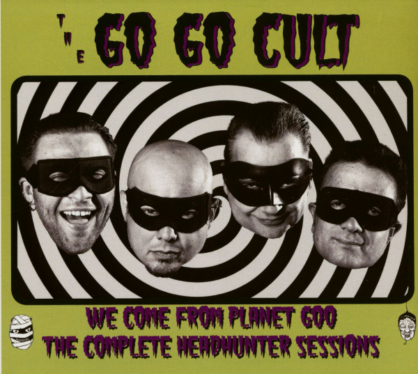 We Come From Planet Goo - The Complete Headhunter Sessions (CD)