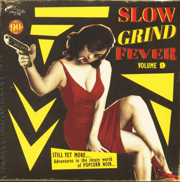Slow Grind Fever, Vol.9 (LP)