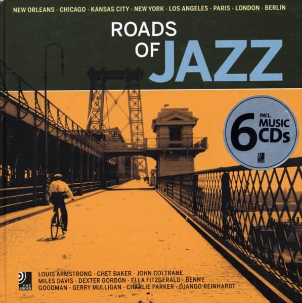 Roads Of Jazz - Roads Of Jazz - New Orleans, Chicago, Kansas City, New York, Los Angeles, Paris, London, Berlin (incl. 6-CD)