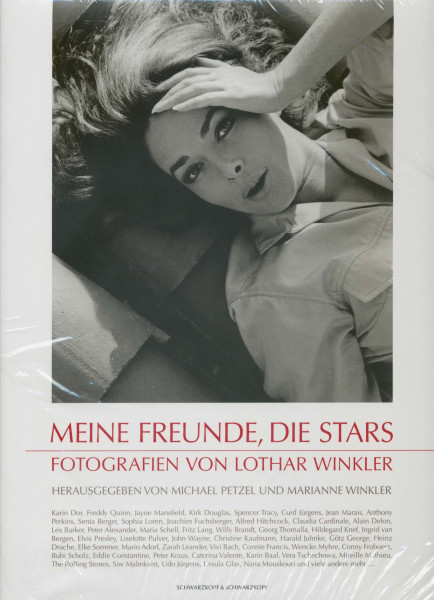 Meine Freunde, die Stars - Fotografien von Lothar Winkler