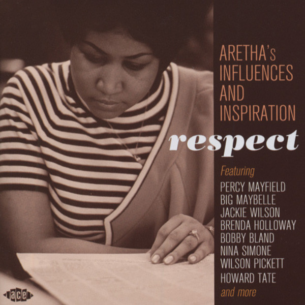 Respect - Aretha's Influences And Inspiration