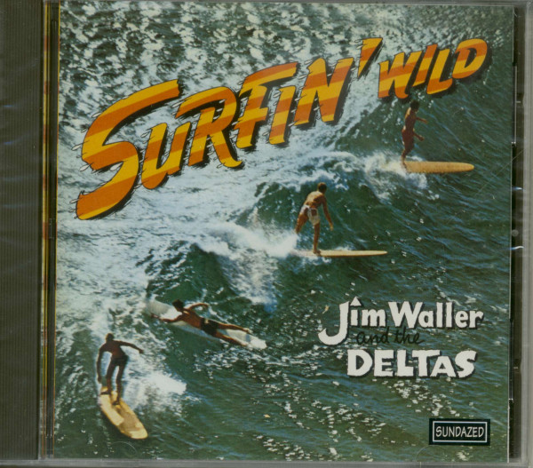 Jim Waller And The Deltas - Surfin' Wild (CD)