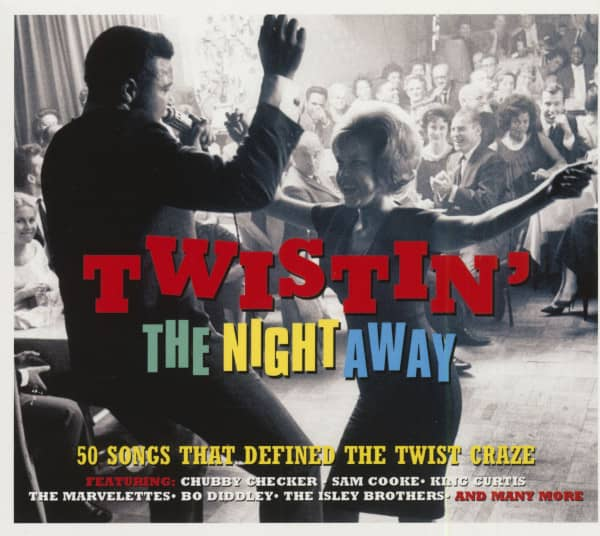 Twistin' The Night Away (2-CD)