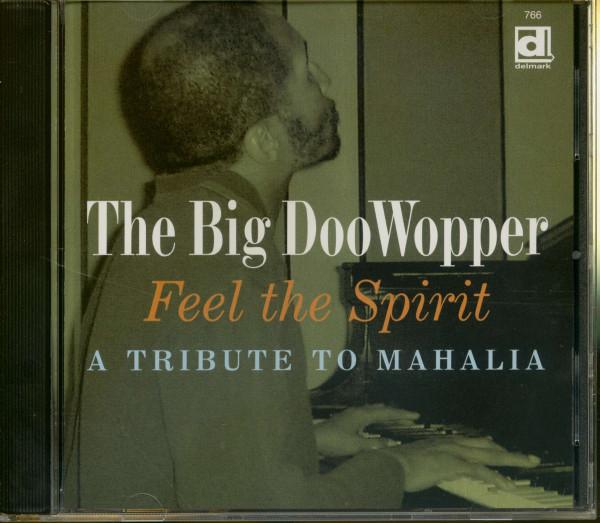Feel The Spirit, A Tribute To Mahalia