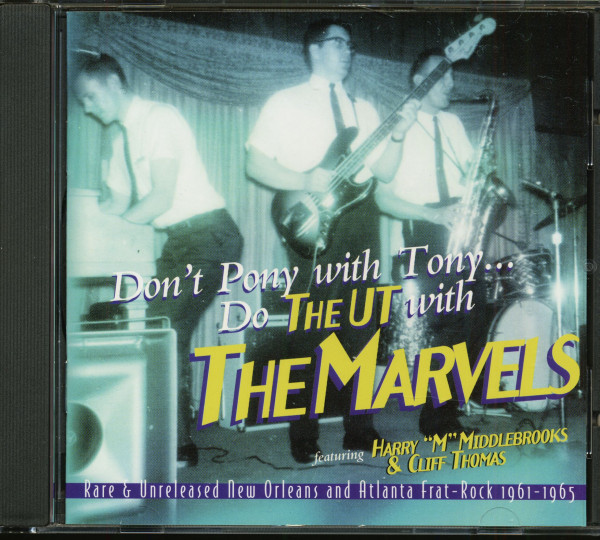 Don't Pony With Tony...Do The UT With The Marvels (CD)