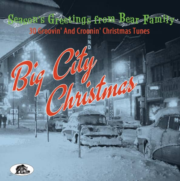 Big City Christmas - 30 Groovin' And Croonin' Christmas Tunes (CD)