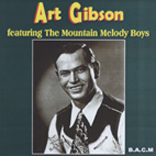 Featuring The Mountain Melody Boys (1946-49)