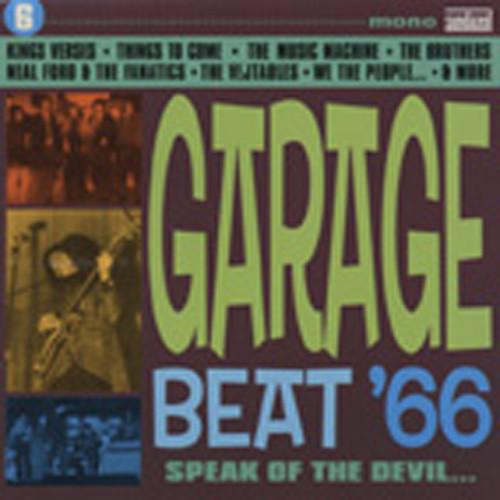 Garage Beat '66 Vol.6 - Speak Of The Devil
