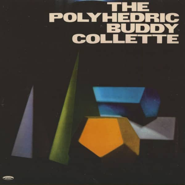 The Polyhedric Buddy Collette (LP)