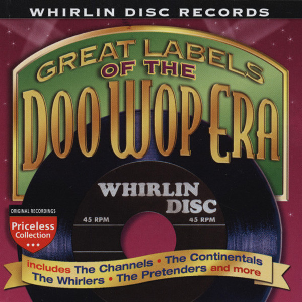 Whirlin Disc - Labels Of The Doo Wop Era