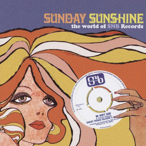 Sunday Sunshine - SBN Records 1968 - 69