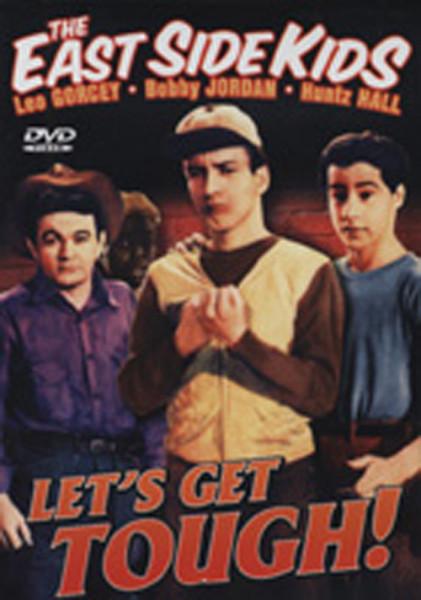 East Side Kids - Let's Get Tough (1942)